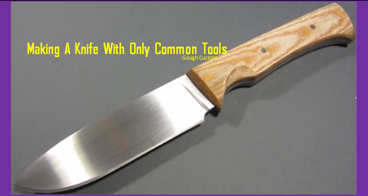 Own unique high performance knife with common tools brilliant diy