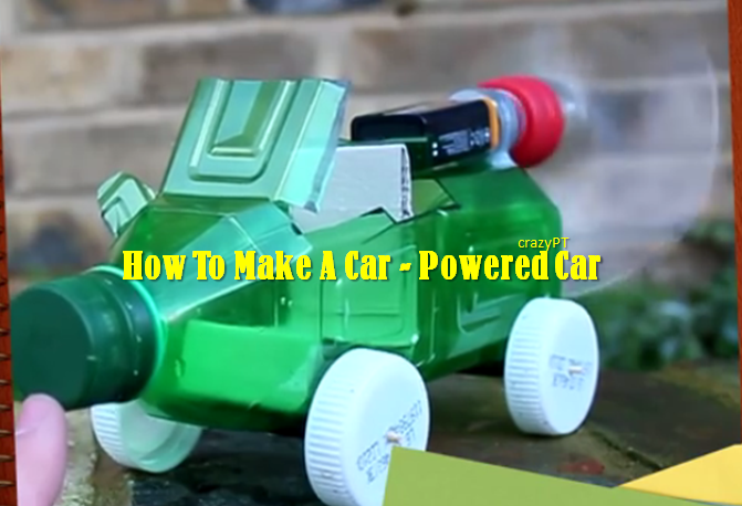 Video] Electric Power Toy: How To Make A Powered Car - A Very Simple ...